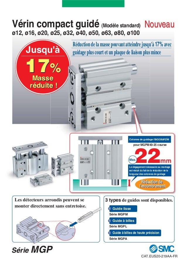 Vérin compact guidé (Modèle standard) Nouveauø12, ø16, ø20, ø25, ø32, ø40, ø50, ø63, ø80, ø100                            ...