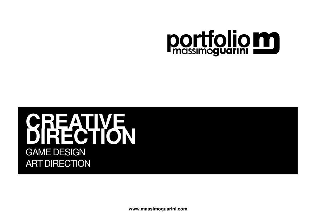 portfolio   CREATIVE DIRECTION GAME DESIGN ART DIRECTION                    www.massimoguarini.com