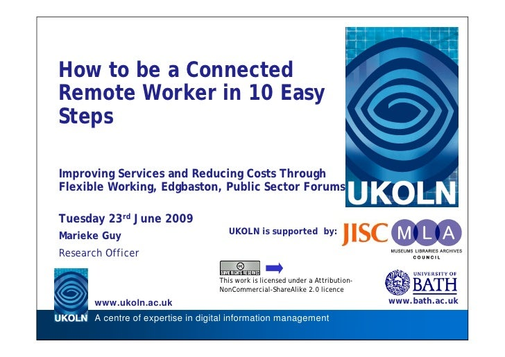 How to be a Connected Remote Worker in 10 Easy Steps  Improving Services and Reducing Costs Through Flexible Working, Edgb...