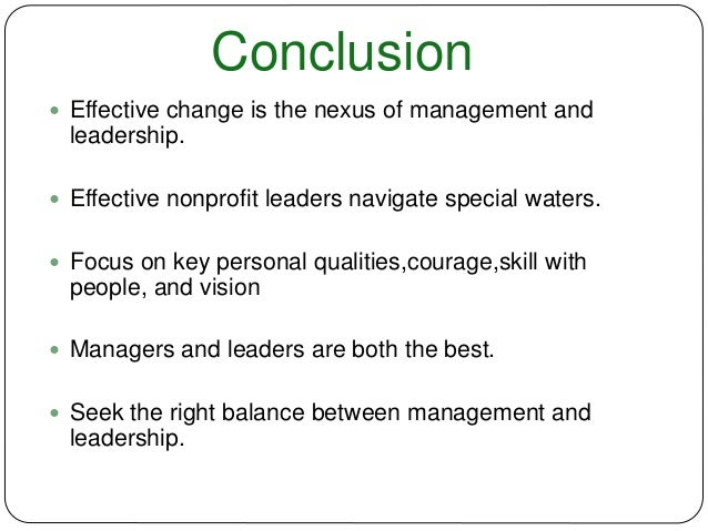 conclusion effective management Effective information management is not easy this article outlines 10 critical success factors that address organisational conclusion implementing.