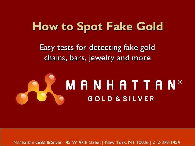 How to Spot Fake GoldHow to Spot Fake Gold Easy tests for detecting fake goldEasy tests for detecting fake gold chains, ba...