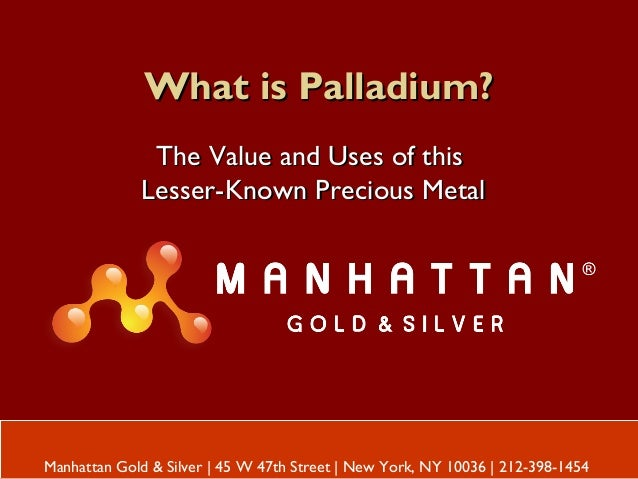 What is Palladium?What is Palladium? The Value and Uses of thisThe Value and Uses of this Lesser-Known Precious MetalLesse...