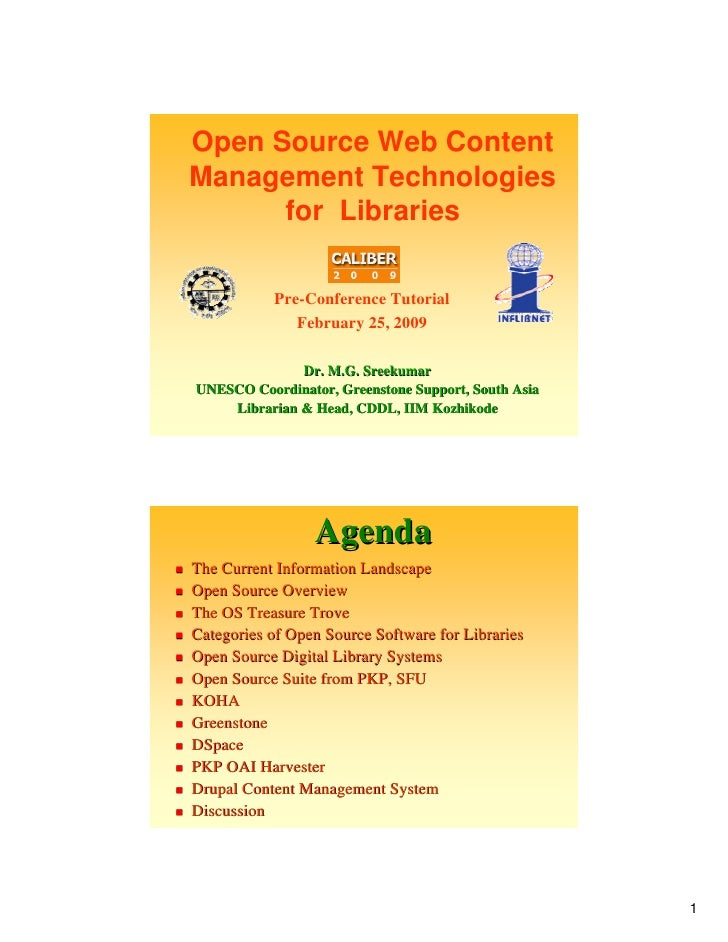 Open Source Web Content Management Technologies       for Libraries             Pre-Conference Tutorial               Febr...