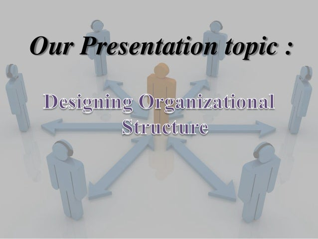 designing an organizational structure Designing the agile organization: design principles and practices the design principles of organizational agility help  designing the agile organization: design.