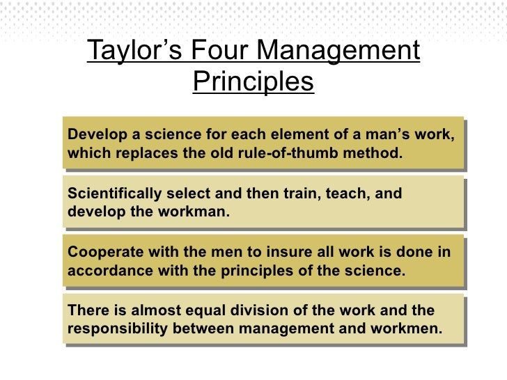 assess the contributions of scientific management Work, principles of scientific management, in 1911 implementing taylor's   determine the most-efficient and time-saving methods for increasing the  company's.