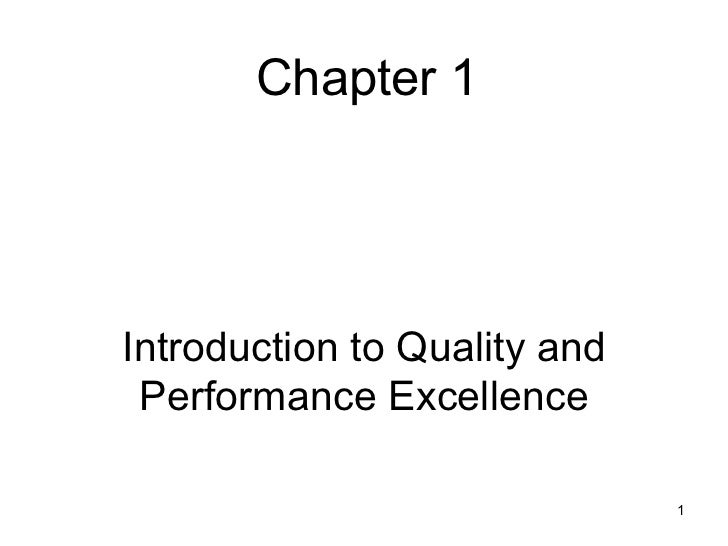 Chapter 1Introduction to Quality and Performance Excellence                              1