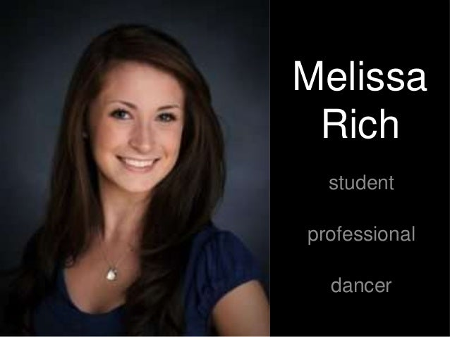 Melissa Rich student professional dancer