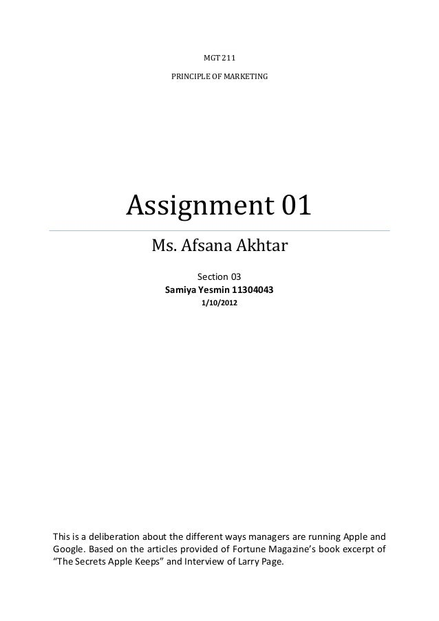 MGT 211 PRINCIPLE OF MARKETING  Assignment 01 Ms. Afsana Akhtar Section 03 Samiya Yesmin 11304043 1/10/2012  This is a del...