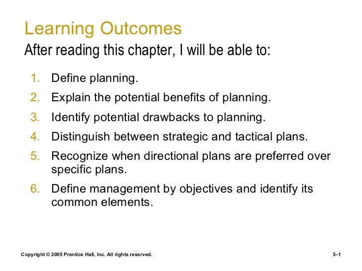 Learning Outcomes After reading this chapter, I will be able to: <ul><li>Define planning. </li></ul><ul><li>Explain the po...
