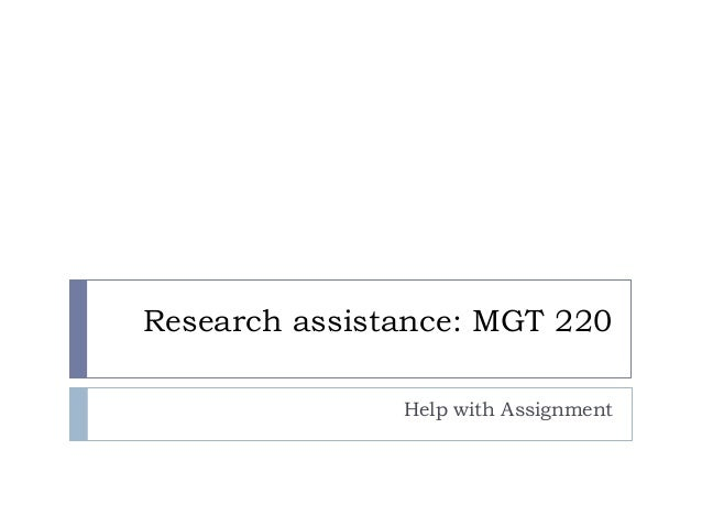 Research assistance: MGT 220 Help with Assignment