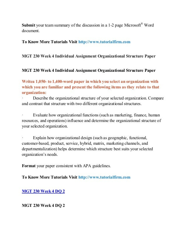 mgt 230 individual organizational structure paper For more course tutorials visit wwwmgt230com write a 1050- to 1400-word  paper in which you select an organization with which you.