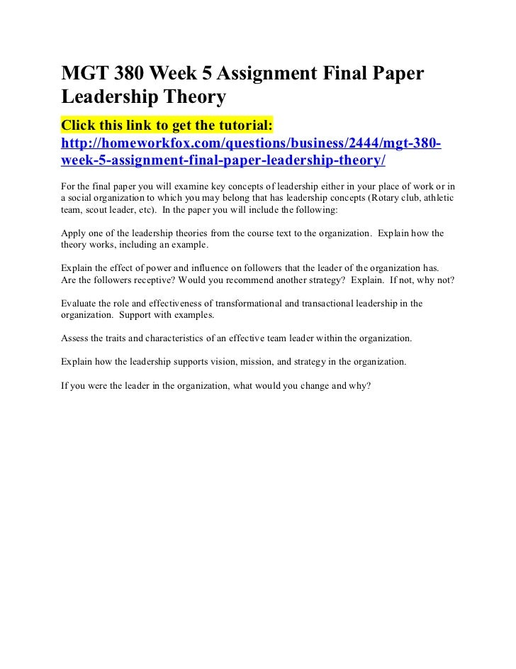 final paper leadership approach This qualitative dissertation sought to identify leadership there is an underlying connection to pastoral success and pastoral leadership characteristics the final revised conceptual this brief description of the authors and researchers' differing approaches to leadership.