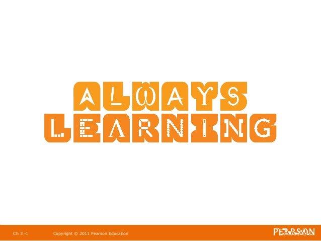 Ch 3 -1   Copyright © 2011 Pearson Education