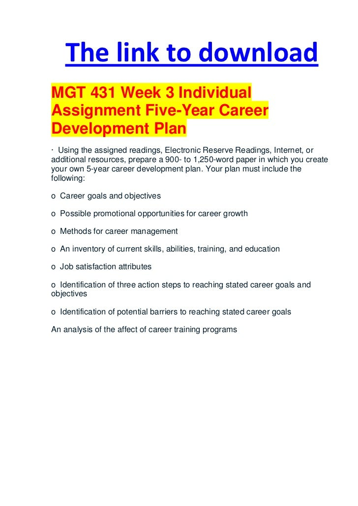 mgt 521 career plan Read this essay on mgt 521 - career plan come browse our large digital warehouse of free sample essays get the knowledge you need in order to pass your classes and more only at termpaperwarehousecom.