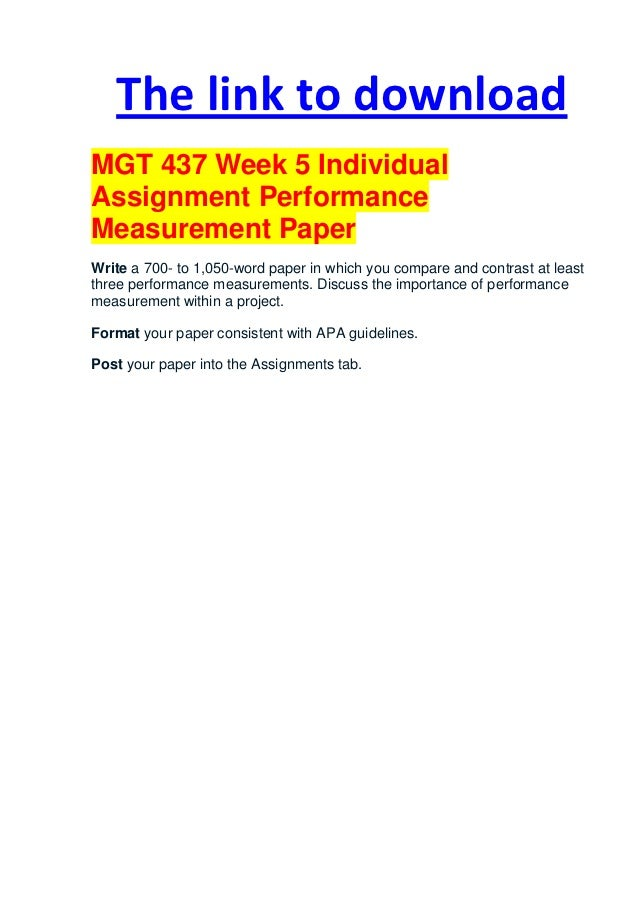 mgt 437 week 3 Mgt 437 entire course mgt 437 week 1 individual assignment project management paper write a 1,050- to 1,400-word paper in which you answer the following quest.