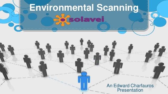 An Edward Charfauros Presentation Environmental Scanning