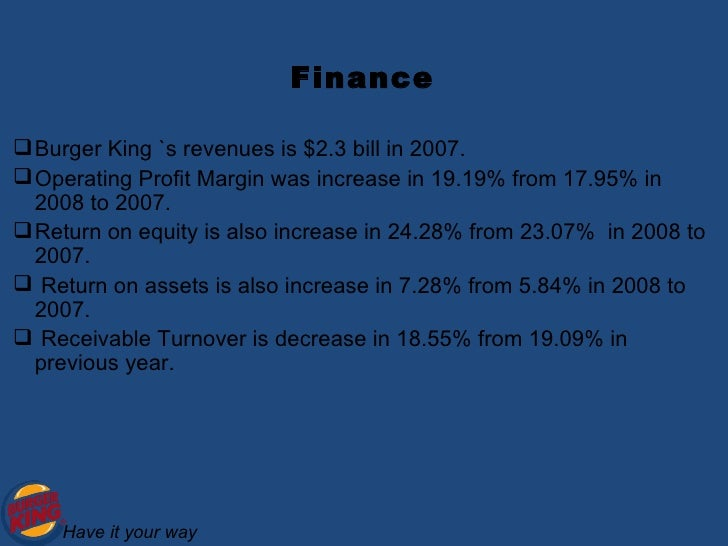 burger king financial analysis In the 2016 financial year, burger king managed to generate about $12billion it  is, however, a slight drop since the company has been.