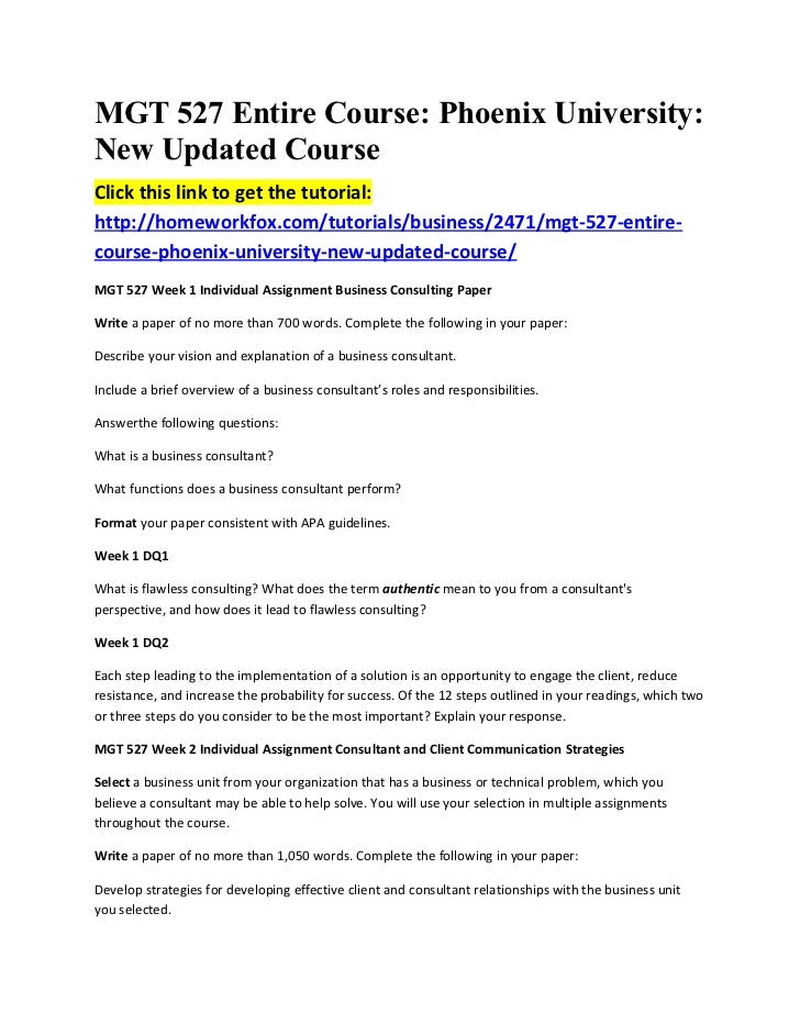MGT 527 Entire Course: Phoenix University:New Updated CourseClick this link to get the tutorial:http://homeworkfox.com/tut...