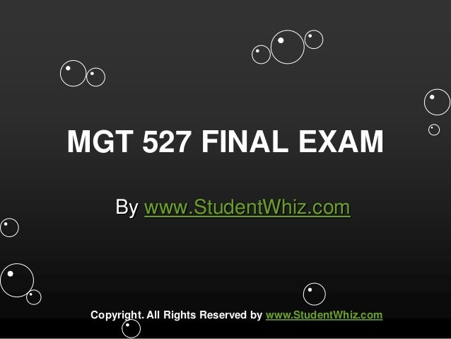 mgt 420 final exam Mgt 420 final exams   1) if you select a physician solely on the reputation of the physician, you.