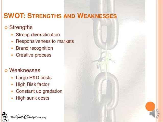 SWOT: STRENGTHS AND WEAKNESSES   Strengths     Strong diversification     Responsiveness to markets     Brand recognit...