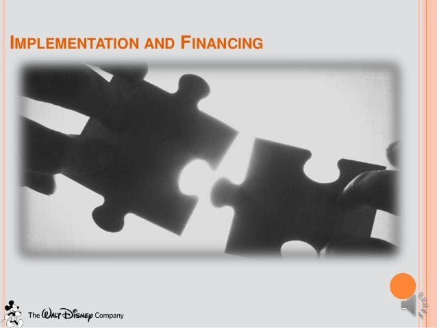 IMPLEMENTATION AND FINANCING