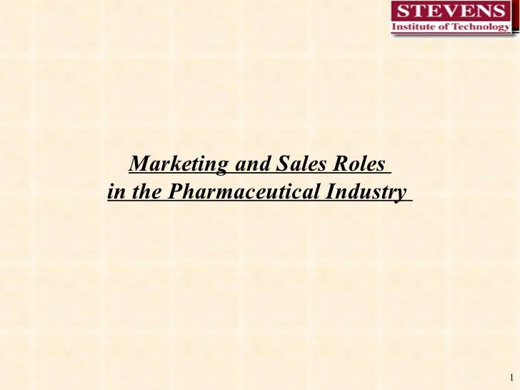 Marketing and Sales Roles  in the Pharmaceutical Industry