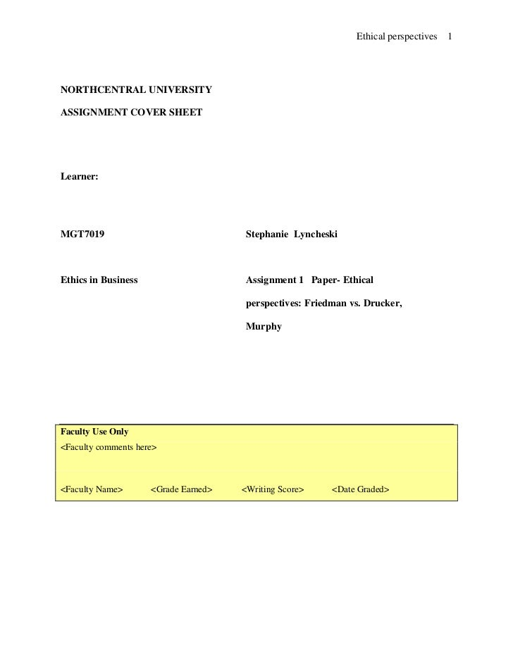Ethical perspectives   1NORTHCENTRAL UNIVERSITYASSIGNMENT COVER SHEETLearner:MGT7019                                Stepha...