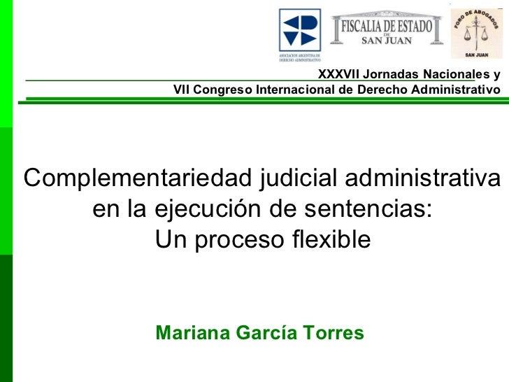 XXXVII Jornadas Nacionales y  VII Congreso Internacional de Derecho Administrativo   Complementariedad judicial administra...