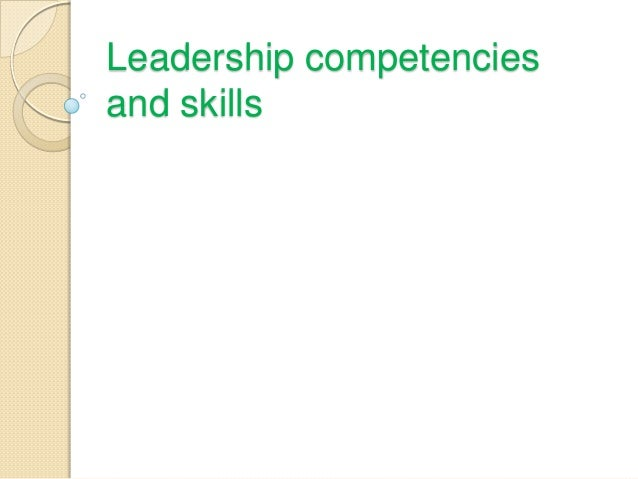 Leadership competencies and skills