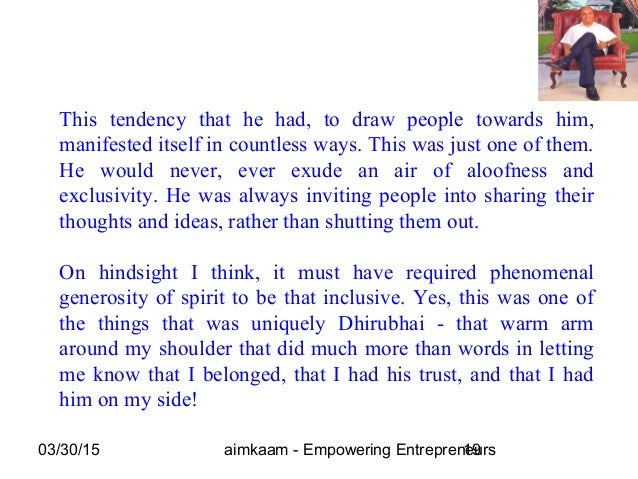 03/30/15 aimkaam - Empowering Entrepreneurs19 This tendency that he had, to draw people towards him, manifested itself in ...