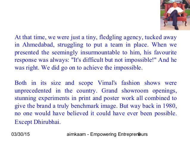 03/30/15 aimkaam - Empowering Entrepreneurs9 At that time, we were just a tiny, fledgling agency, tucked away in Ahmedabad...