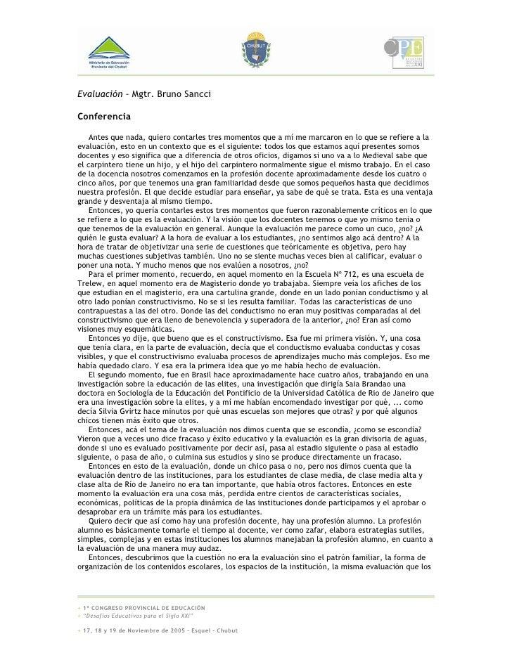 Evaluación – Mgtr. Bruno Sancci  Conferencia      Antes que nada, quiero contarles tres momentos que a mí me marcaron en l...
