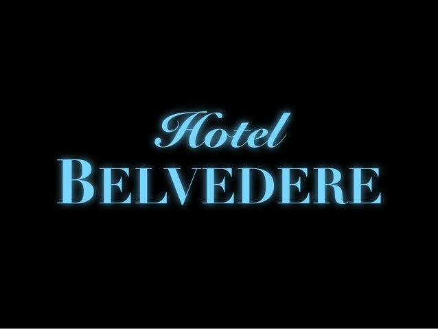 BELVEDERE Hotel BELVEDERE HOTEL hotel Belvedere BELVEDERE Hotel 4. 1. 2. 3.