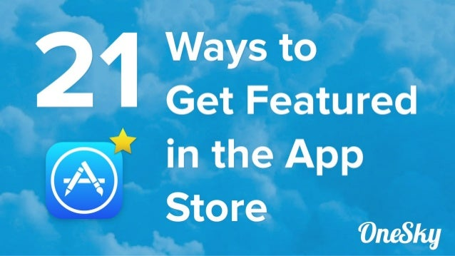 1,600+ apps are submitted to iTunes App Store *daily* www.oneskyapp.com/