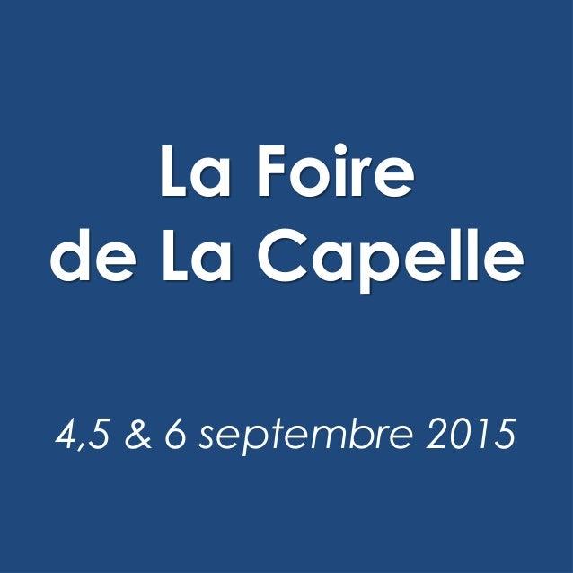 La Foire de La Capelle 4,5 & 6 septembre 2015