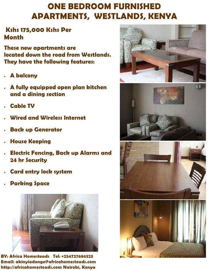 ONE BEDROOM FURNISHED             APARTMENTS, WESTLANDS, KENYA Kshs 175,000 Kshs Per Month These new apartments are locate...