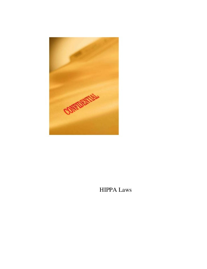 HIPPA Laws<br /> <br />All staff members should have training at least annually on confidentiality especially when the sta...