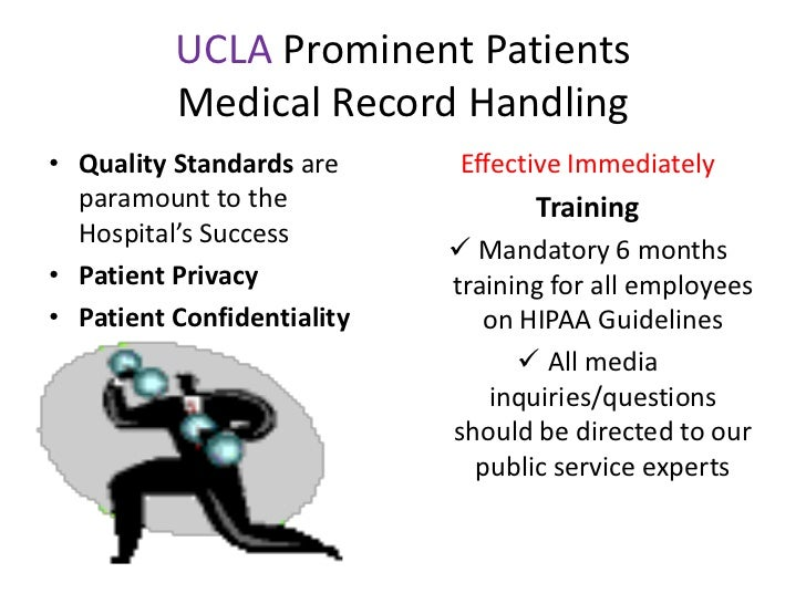 MHA 690 UCLA Prominent Patients Training