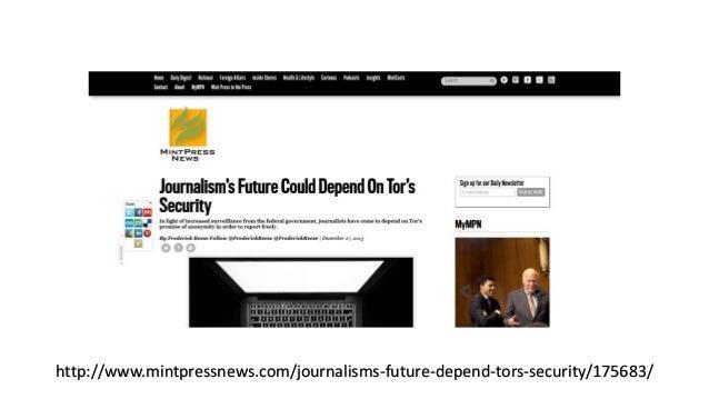 http://www.mintpressnews.com/journalisms-future-depend-tors-security/175683/