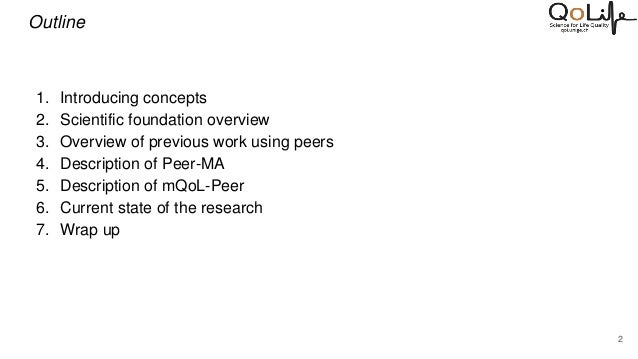 Peer-vasive Computing: Leveraging Peers to Enhance the Accuracy of Self-Reports in Mobile Human Studies Slide 2