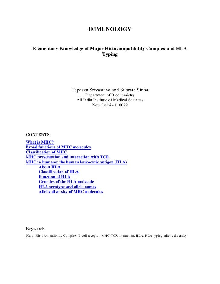 IMMUNOLOGY    Elementary Knowledge of Major Histocompatibility Complex and HLA                                Typing      ...