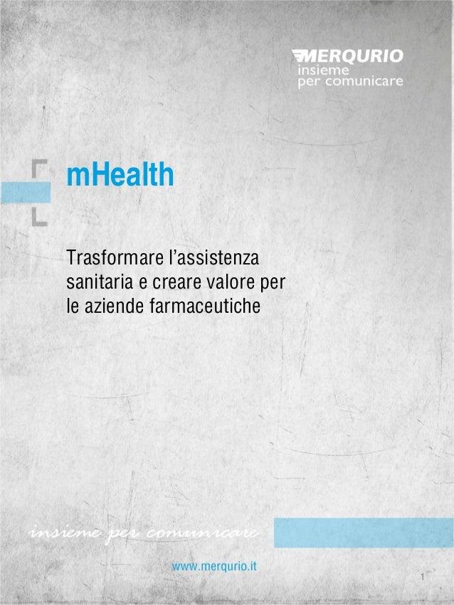 Trasformare l'assistenza sanitaria e creare valore per le aziende farmaceutiche  mHealth  1