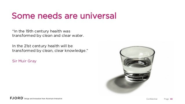 """Some needs are universal """"In the 19th century health was transformed by clean and clear water. In the 21st century health ..."""