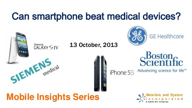 Can smartphone beat medical devices? Mobile Insights Series 13 October, 2013