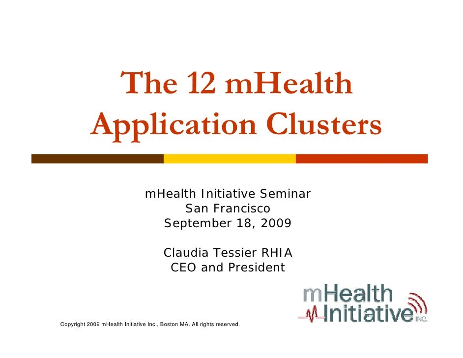 The 12 mHealth            Application Clusters                                  mHealth Initiative Seminar                ...