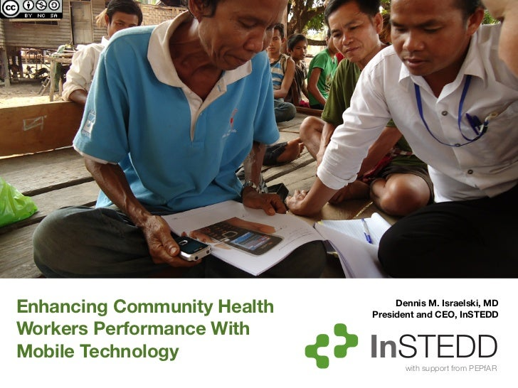 Enhancing Community Health        Dennis M. Israelski, MD                             President and CEO, InSTEDDWorkers Pe...