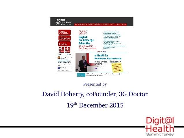 mHealth for Healthcare Professionals Digital Health Summit Turkey Slide 2