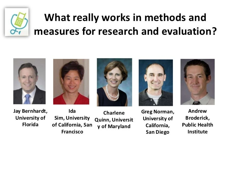 What really works in methods and measures for research and evaluation?<br />Jay Bernhardt,<br />University of Florida<br /...