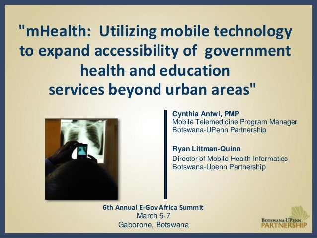 """mHealth: Utilizing mobile technology to expand accessibility of government health and education services beyond urban are..."