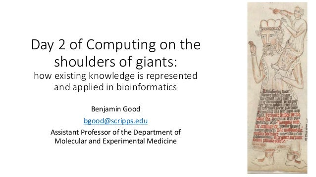 Day 2 of Computing on the shoulders of giants: how existing knowledge is represented and applied in bioinformatics Benjami...